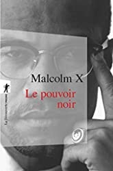 Le pouvoir noir de Malcolm X