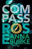 Compass Rose (A Compass Rose Novel, 1)