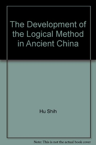 The Development of the Logical Method in Ancient China