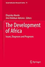 The Development of Africa: Issues, Diagnoses and Prognoses (Social Indicators Research Series)
