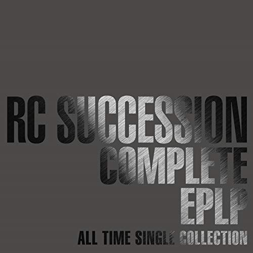 [album]COMPLETE EPLP ~ALL TIME SINGLE COLLECTION~ – RCサクセション[FLAC + MP3]