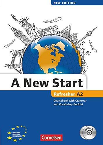 A New Start - New edition - Englisch für Wiedereinsteiger - A2: Refresher: Kursbuch mit Audio CD, Grammatik- und Vokabelheft