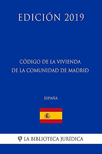 Código de la Vivienda de la Comunidad de Madrid (España) (Edición ...