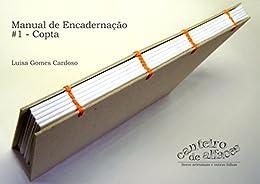 Manual de Encadernação: #1 - Copta por [Luisa Gomes Cardoso]
