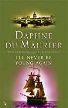 I'll Never Be Young Again (VMC) by Daphne Du Maurier (2005-05-05)