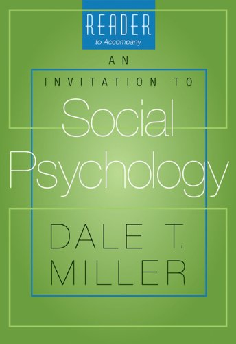 Reader to Accompany an Invitation to Social Psychology: Expressing and Censoring the Self