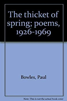 The Thicket of Spring: Poems, 1926-1969 0876850980 Book Cover