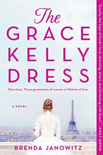 The Grace Kelly Dress: A Novel