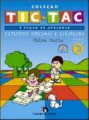 Tic-Tac. E Tempo De Aprender. Estudos Sociais E Ciencias - Volume 2