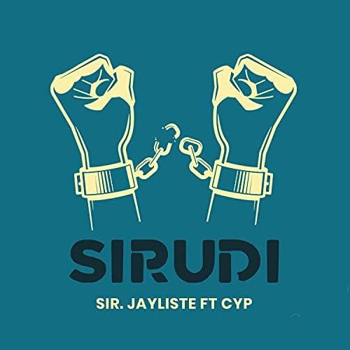 Sir. Jayliste feat. CYP