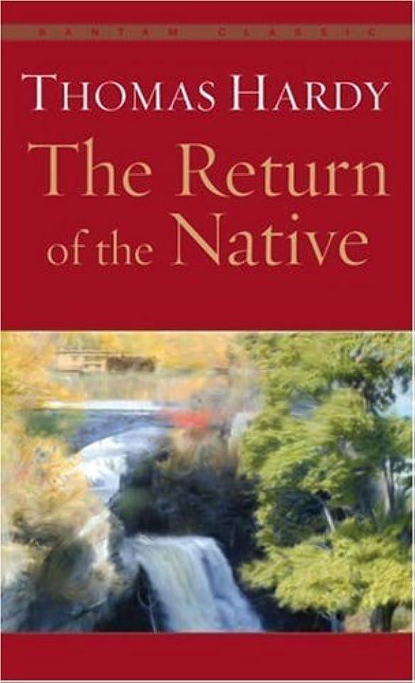 爬虫類流す初期The Return of the Native (English Edition)
