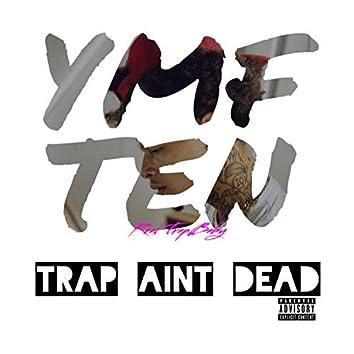 Trap Ain't Dead