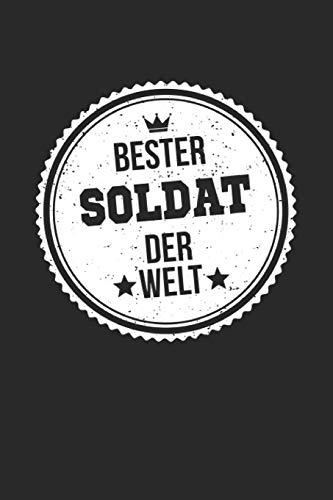 Bester Soldat Der Welt: A5 Blanko • Notebook • Notizbuch • Taschenbuch • Journal • Tagebuch - Ein lustiges Geschenk für die Besten Männer Der Welt