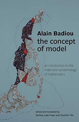 The Concept of Model: An Introduction to the Materialist Epistemology of Mathematics