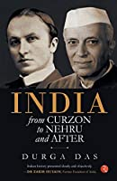 India from Curzon to Nehru and after