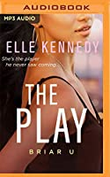 The Play (Briar U)
