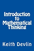 Best keith devlin introduction to mathematical thinking Reviews