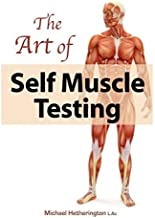 By Mr Michael Hetherington - The Art of Self Muscle Testing (2nd Edition) (2013-12-01) [Paperback]