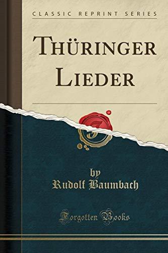 Thüringer Lieder (Classic Reprint)