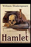 Hamlet: With an Biographical Introduction (Illustrated)