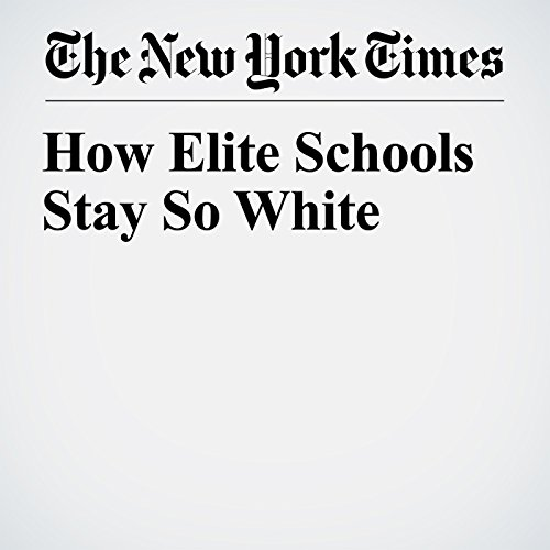 How Elite Schools Stay So White copertina