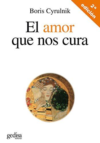 El amor que nos cura (Spanish Edition)