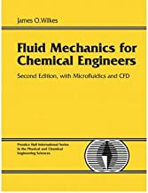 [(Fluid Mechanics for Chemical Engineers with Microfluidics and Cfd)] [Author: James O. Wilkes] published on (September, 2005)