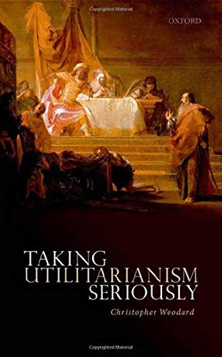 Taking Utilitarianism Seriously