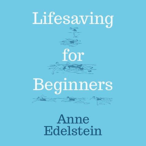 Lifesaving for Beginners audiobook cover art