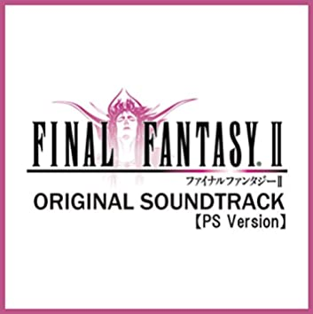 (PS Version) FINAL FANTASY II [Original Soundtrack]