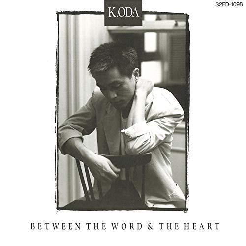 between the word & the heart-言葉と心-