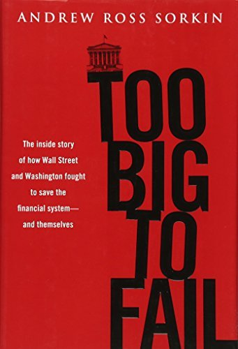 Too Big to Fail 1st (first) edition