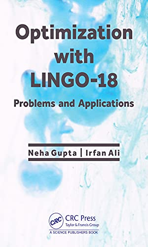 Optimization with LINGO-18: Problems and Applications