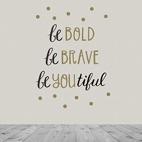 Paper Riot 113145 Be Bold. Be Brave. BeYouTiful. Removable Décor, Wall Decal Art, Peel and Stick, Gold, Black