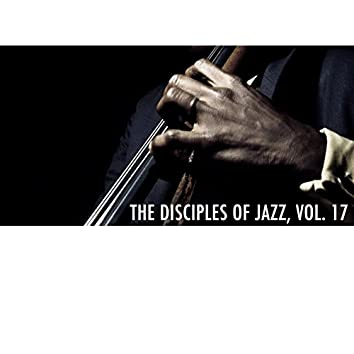 The Disciples of Jazz, Vol. 17