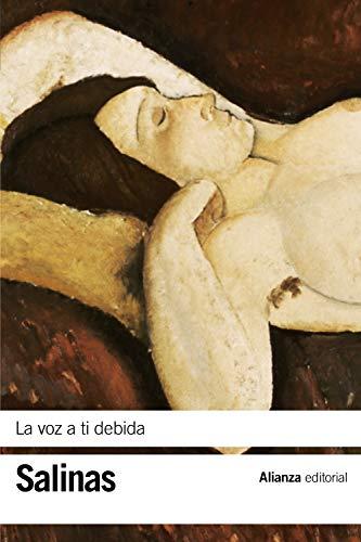 La voz a ti debida: (Poesías completas, 2) (El libro de bolsillo - Bibliotecas de autor - Biblioteca Salinas)