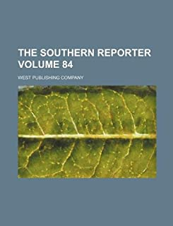 The Southern Reporter Volume 84