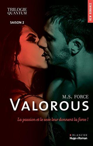 Trilogie quantum Saison 2 Valorous (New Romance) par [Marie Force, Alexandra Moreau]