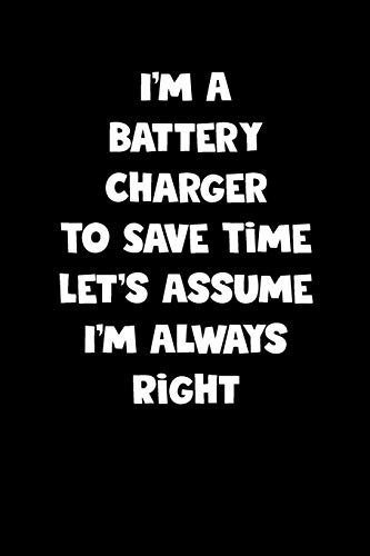Battery Charger Notebook - Battery Charger Diary - Battery Charger Journal - Funny Gift for Battery Charger: Medium College-Ruled Journey Diary, 110 page, Lined, 6x9 (15.2 x 22.9 cm)