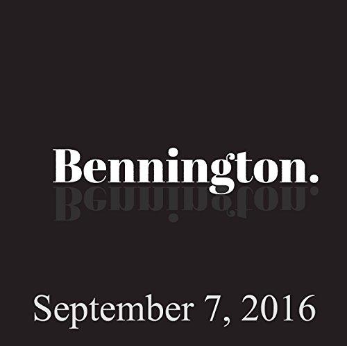 Bennington, September 7, 2016 audiobook cover art