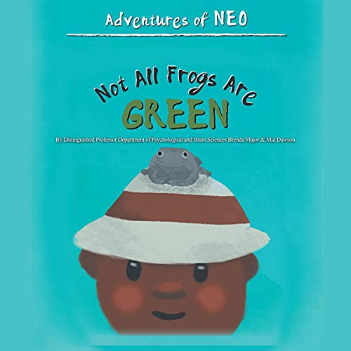 Not All Frogs Are Green Audiobook By Brenda Major, Mia Dawson cover art