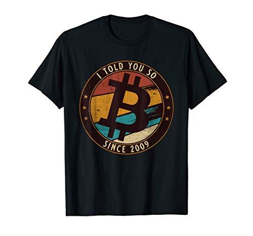 I told you so mit Bitcoin Symbol Kryptowährungen und Crypto T-Shirt
