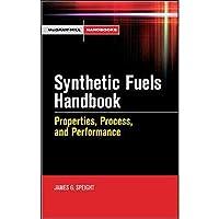 Synthetic Fuels Handbook: Properties Process and Performance (McGraw-Hill Handbooks)【洋書】 [並行輸入品]
