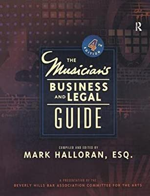 Musician's Business and Legal Guide - Overview of the Music Industry