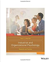Industrial and Organizational Psychology: Research and Practice, Seventh Edition: Research and Practice