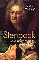 Stenbock : aera och ensamhet i Karl XII:s tid