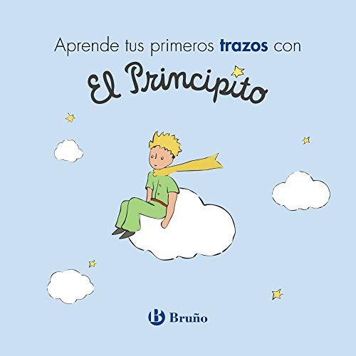 Aprende tus primeros trazos con El Principito (Castellano - A Partir De 3 Años - Personajes - El Principito)