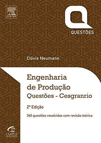 Engenharia De Produção - Questões Cesgranrio, 2ª Ed.