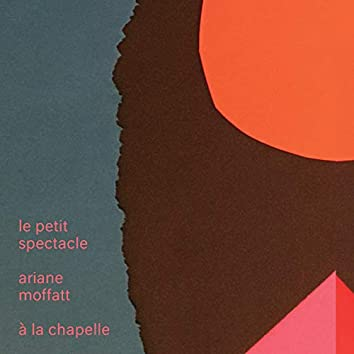 Le petit spectacle à La Chapelle (Live)