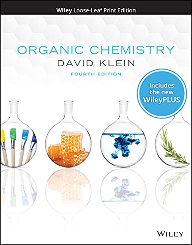 Compare Textbook Prices for Organic Chemistry, WileyPLUS NextGen Card with Loose-Leaf Set 4 Edition ISBN 9781119659556 by Klein, David R.